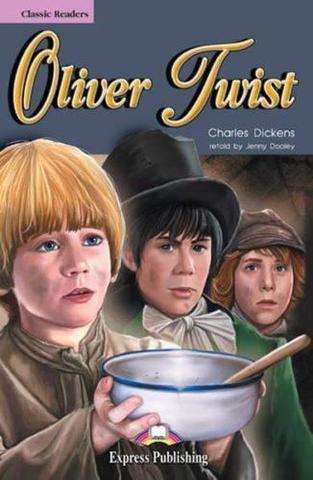 Oliver Twist. Оливер Твист. Чарльз Диккенс. Elementary (6-7 класс). Книга для чтения