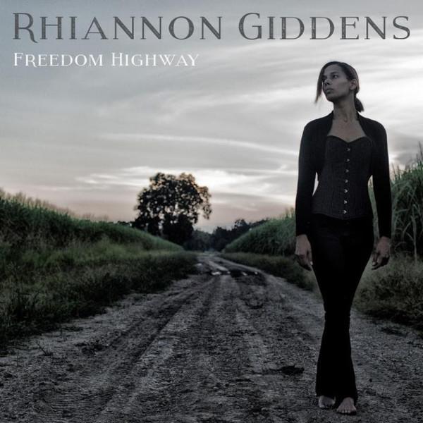 GIDDENS, RHIANNON: Freedom Highway