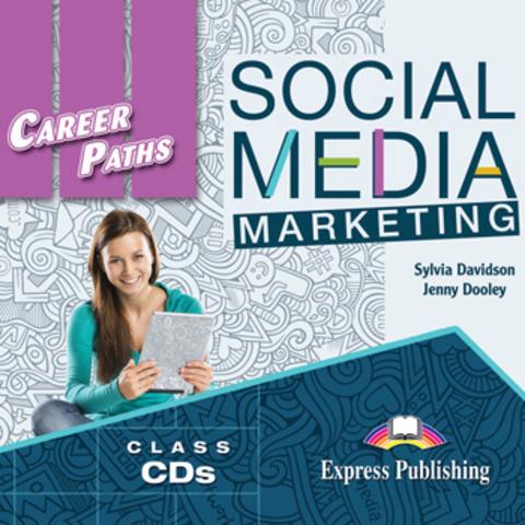 Career Paths: Social Media Marketing - Audio CDs (set of 2) Аудиодиски к курсу