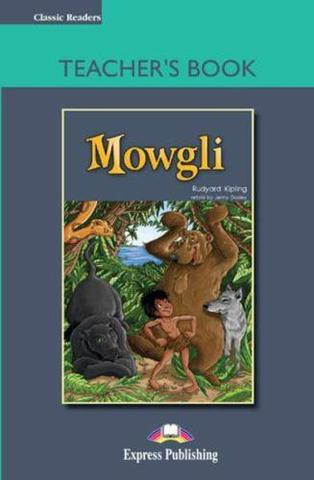Mowgli.  Pre-intermediate (7-8 класс). Книга для учителя