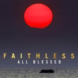 Faithless ‎/ All Blessed (LP)