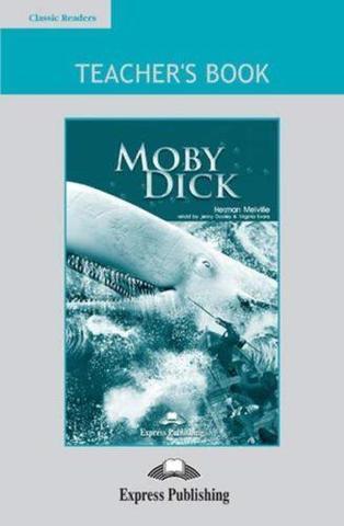 Moby Dick.  Intermediate (8-9 класс). Книга для учителя (с настольной игрой)