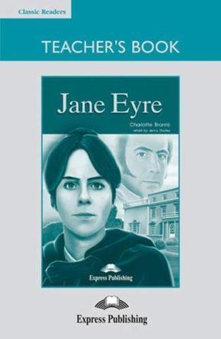 Jane Eyre. Intermediate (8-9 класс).(+ Board Game) Книга для учителя с игровым полем