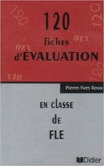 120 Fiches D'Evaluation En Classe De Fle Cass A...