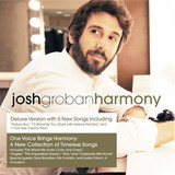 Josh Groban / Harmony (Deluxe Edition)(CD)