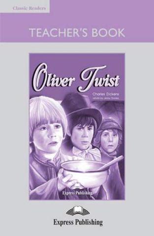 Oliver Twist. Elementary (6-7 класс). Teacher's book with Board Game. Книга для учителя c настольной игрой