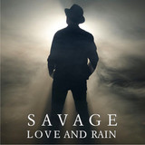 Savage / Love And Rain (RU)(CD)