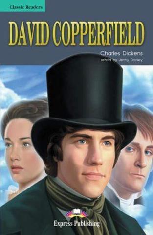David Copperfield. Дэвид Копперфильд. Чарльз Диккенс. Pre-intermediate (7-8 класс). Книга для чтения
