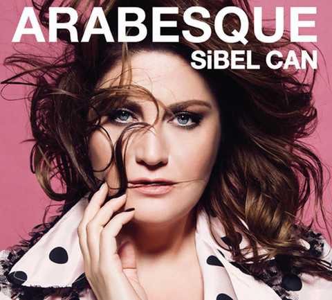 Arabesque - Sibel Can