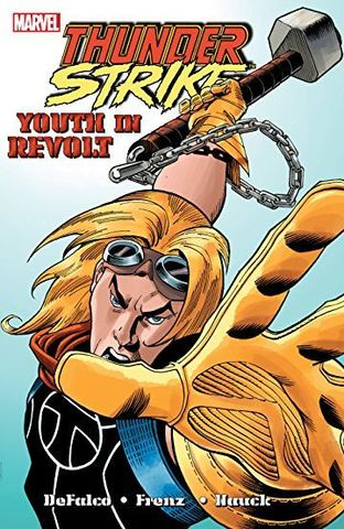 Thunderstrike: Youth in Revolt