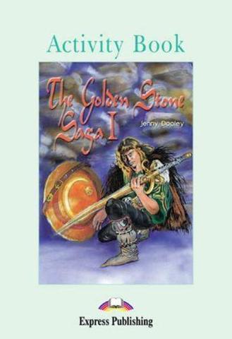The Golden Stone Saga I.  Pre-intermediate (7-8 класс). Рабочая тетрадь