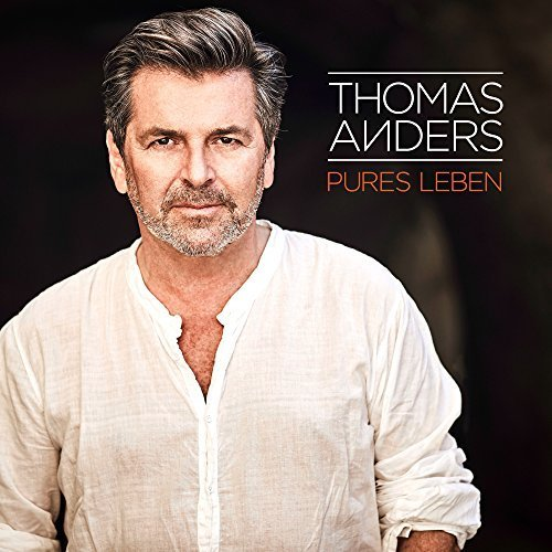 ANDERS, THOMAS: Pures Leben