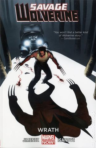 Savage Wolverine: Wrath Vol 3 TPB