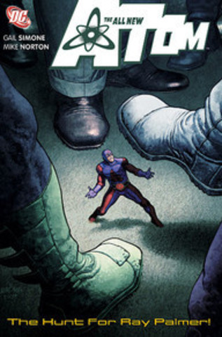 The All New Atom: The Hunt for Ray Palmer
