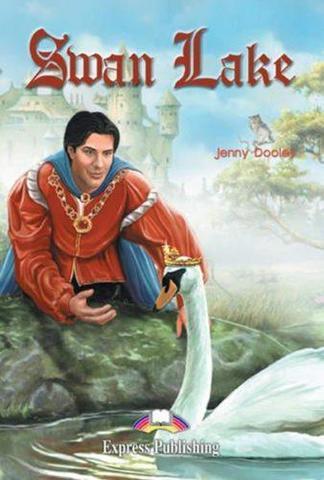 Swan Lake. Лебединое озеро. Elementary (6-7 класс). Книга для чтения