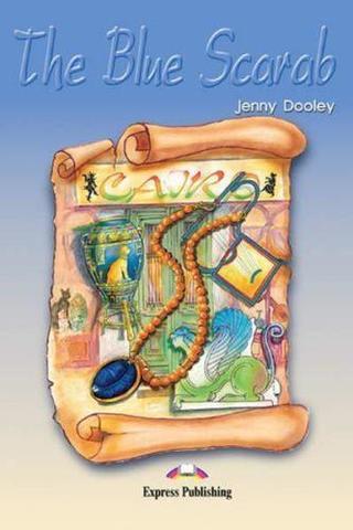 The Blue Scarab. Голубой скарабей.  Pre-intermediate (7-8 класс). Книга для чтения