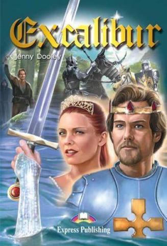 Excalibur. Экскалибур. Pre-intermediate (7-8 класс). Книга для чтения