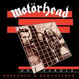 Motorhead / On Parole (Expanded & Remastered)(CD)