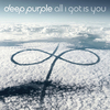 Deep Purple / All I Got Is You (12