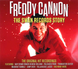 Freddy Cannon / The Swan Records Story (2CD)