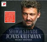 Jonas Kaufmann, Helmut Deutsch / Selige Stunde - Romantic Songs (CD)