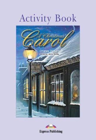 A Christmas Carol.  Elementary (6-7 класс). Рабочая тетрадь