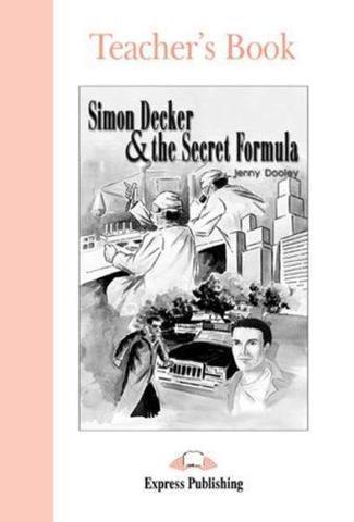 Simon Decker & the Secret Formula. Beginner (5-6 класс). Книга для учителя