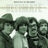 Creedence Clearwater Revival / Ultimate - Greatest Hits & All-Time Classics (3CD)