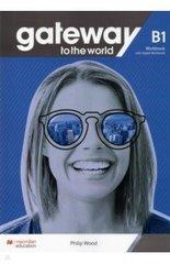 Gateway to the World B1 Workbook and Digital Wo...