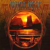 Uriah Heep / Into The Wild (RU)(CD)