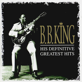 B.B. King / His Definitive Greatest Hits (2CD)