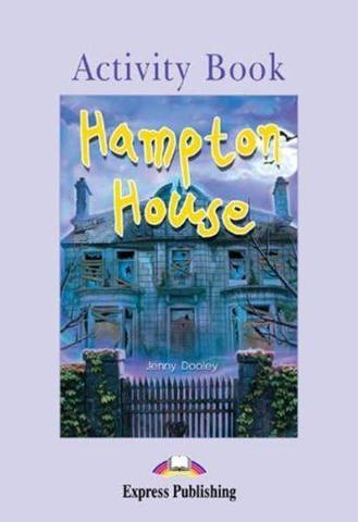 HAMPTON HOUSE. Elementary (6-7 класс). Рабочая тетрадь