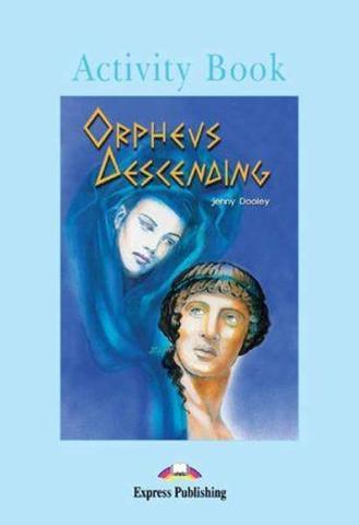 Orpheus Descending.  Pre-intermediate (7-8 класс). Рабочая тетрадь