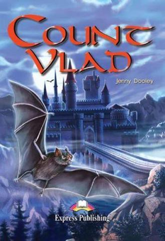 Count Vlad. Граф Дракула. Intermediate (8-9 класс). Книга для чтения