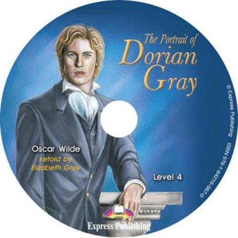 The Portrait of Dorian Gray. Портрет Дориана Грея. Оскар Уальд. Intermediate (8-9 класс). Audio CD