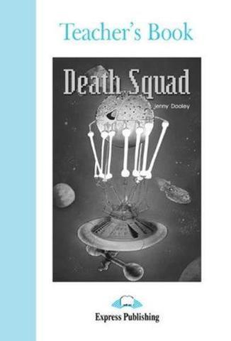 Death Squad. Intermediate (8-9 класс).Книга для учителя