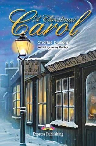 A Christmas Carol. Рождественская история. Чарльз Диккенс. Elementary (6-7 класс). Книга для чтения