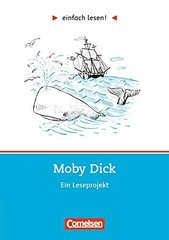 Moby Dick. AB mit Loes.(einfach lesen!)