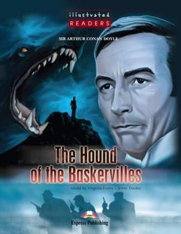 The hound of the Baskervilles. Собака Баскервилей. Артур Конан Дойл. Elementary (5-6 класс) Книга для чтения с Audio CD.