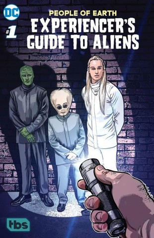 People of Earth: Experiencer's Guide to Aliens #1