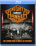 Night Ranger / 35 Years And A Night In Chicago (Blu-ray)