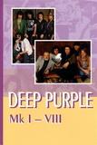 Deep Purple Mk I-VIII / Владимир Дрибущак, Александр Галин