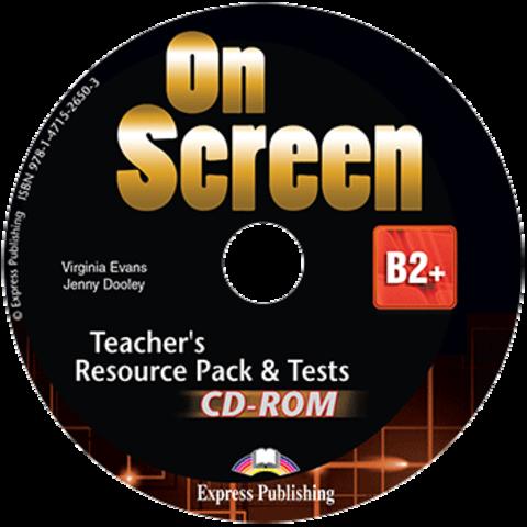 On Screen B2+. Teacher's Resource Pack & Tests CD-ROM   REVISED. CD-ROM для учителя к тестовым заданиям с дополнительными материалами