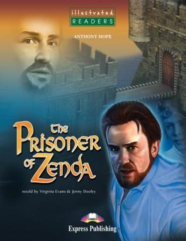 THE PRISONER OF ZENDA. Узник Зенды. Pre-intermediate (7-8 класс). Книга для чтения с Audio CD.