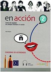 En Accion 2 Cuaderno de actividades + audio