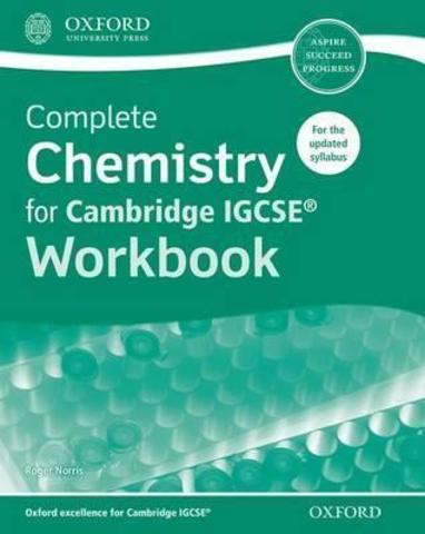 Complete Chemistry for Cambridge IGCSE® Workbook Oxford University Press