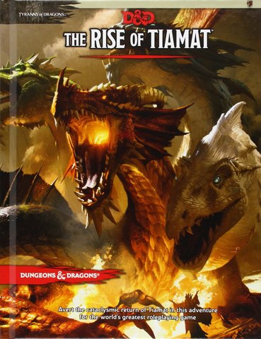 D&D Next: Tyranny of Dragons - The Rise of Tiamat