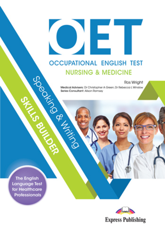 OET Speaking & Writing Skills Builder: Nursing & Medicine - Student's Book (with DigiBooks App)
