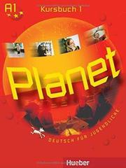 Planet 1 - Kursbuch - (Deutsch für Jugendliche)
