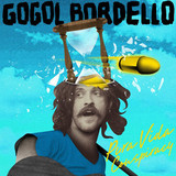 Gogol Bordello ‎/ Pura Vida Conspiracy (CD)